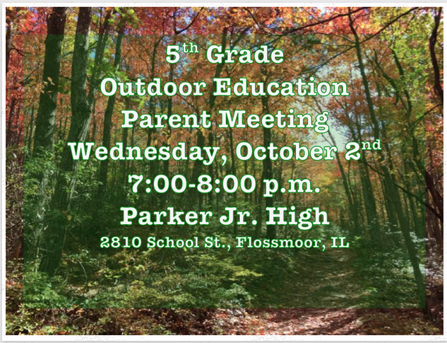 5th Grade Outdoor Education Parent Meeting