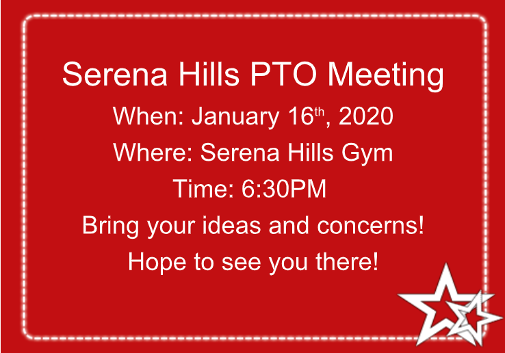 Serena Hills PTO Meeting