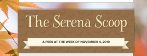 The Serena Scoop 11/4