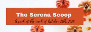The Serena Scoop 10/26