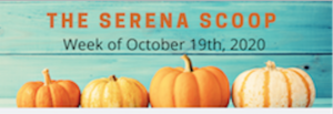 The Serena Scoop 10/19